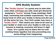 Joining Award Requirement #10: Understanding the Buddy System. Please look on page 46 in your AHG Handbook for more Basic Safetys.