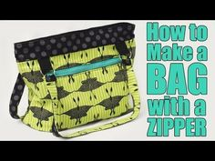 How to Make a Bag or Purse with a Zipper - Sewing Tutorial - YouTube