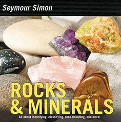 Buy Rocks & Minerals by Seymour Simon at Mighty Ape NZ. Award-winning science writer Seymour Simon explains to readers the different types of rocks and minerals with fascinating facts and stunning full-colo. Science Books, Science Curriculum, Science Notebooks, Science Classroom, Different Types Of Rocks, Rock Hunting, Similarities And Differences, Earth Science, Book Activities