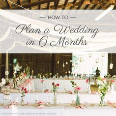 How to Plan a Wedding in Six Months