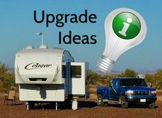 """Upgrade Ideas For Your New RV - Drawing from my experience RVing full time here are a few of my upgrade ideas for you new RV folks, especially if you plan to do some dry camping with out the convenience of electric hookups. These upgrades will improve the comfort, usability off grid and add extra protection to that new or """"new to you"""" RV. http://www.loveyourrv.com/upgrade-ideas-new-rv/ #RV #Upgrades #Reviews"""