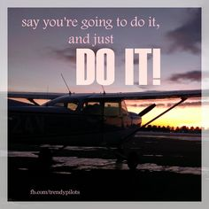 Trendy Pilots: Motivational Quotes/Pictures #aviationquotes