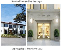 WHAT $19 MILLIONS DOLLARS BUYS IN NYC & L.A.