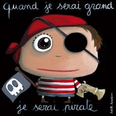 Quand je serai grande... pirate