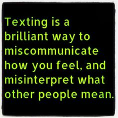 Communication is key!!!  Texting fact! #quotes
