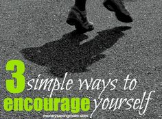 Do you ever get discouraged when your journey seems slow? If so, you're not alone. I struggle with discouragement sometimes when my plans go haywire, or when I run into unexpected obstacles. However, I've found several things that really help me kick the blues to the curb. If you're struggling with maintaining your courage, these tips might help you too. Here are three sure-fire ways to encourage yourself, no matter how slow your journey: