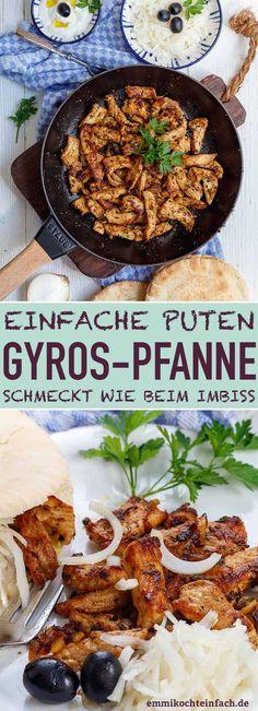 Einfache Puten Gyros Pfanne - wie beim Griechen - emmikochteinfach