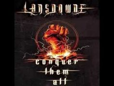 Lansdowne - Conquer Them All