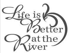Items similar to Vinyl Wall Lettering - Quote Decal Sticker Art Saying Life is Better at the River Fishing Fishermen Boat on Etsy