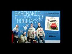 "Barenaked Ladies - ""God Rest Ye Merry Gentlemen/We Three Kings"" Feat. Sarah McLachlan - YouTube"