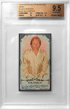 2010 Topps Allen & Ginter Black Border Mini #203 Sig Hansen Becket Graded 9.5. Available for $40.00 via Paypal