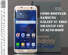 Como Rootear Samsung Galaxy S7 Edge SM-G935F con CF-Auto-Root