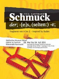 Der Duden nicht in Form eines Nachschlagewerks, sondern gestaltet zu Schmuckobjekten - L.H. schmuckundso - LYDIA HARTMANN - WESEL