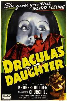 Dracula's Daughter Movie Poster Horror Movie Posters, Classic Movie Posters, Classic Horror Movies, Cinema Posters, Movie Poster Art, Horror Films, Horror Fiction, Scary Movies, Old Movies