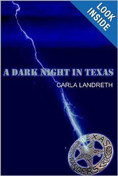"""A Dark Night in Texas,"" by Carla Landreth  More Texana!"