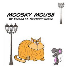 MOOSKY MOUSE |  by Ellie May