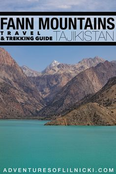 Want to visit Tajikistan's famed Iskanderkul lake? Check out the Fann Mountains guide for everything you need to know about visiting this beautiful area and where to trek to in this lovely slice of Tajikistan.