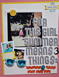 For This Girl Summer Means 3 Things - by Mandy Koeppen using the Shoreline collection from American Crafts. #scrapbooking #summer #thickers