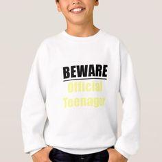 #Beware Official Teenager Sweatshirt - #giftideas #teens #giftidea #gifts #gift #teengifts