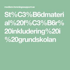 St%C3%B6dmaterial%20f%C3%B6r%20inkludering%20i%20grundskolan