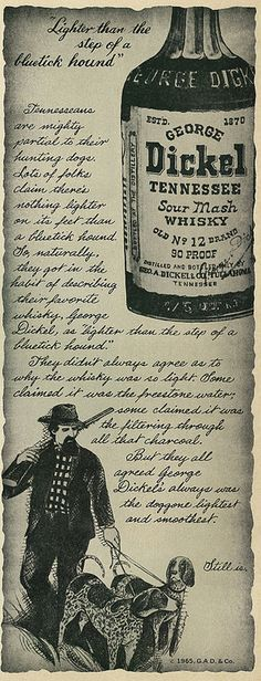 1965 Liquor Ad, George Dickel Tennessee Sour Mash Whisky