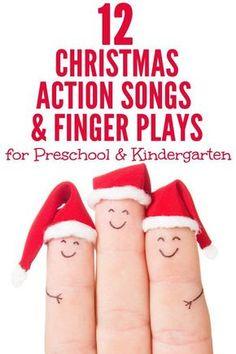 12 Christmas Action Songs & Finger Plays for Preschool & Kindergarten