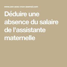Déduire une absence du salaire de l'assistante maternelle