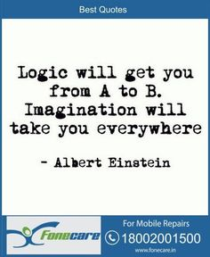 Logic will take you from A to B imagination will take you everywhere Albert Einstein Wise Quotes, Famous Quotes, Great Quotes, Quotes To Live By, Motivational Quotes, Inspirational Quotes, Yoga Quotes, Random Quotes, Citations D'albert Einstein