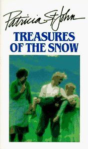 Treasures of the Snow (Patricia St. John Books) (By Patricia St. John)Annette…