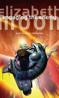 FRED GAMBINO - Engaging the Enemy by Elizabeth Moon - 2006 Orbit Books #spaceship – https://www.pinterest.com/pin/541206080204492560/