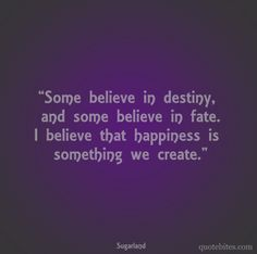 something WE create....