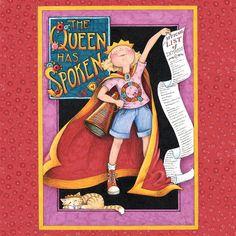 Queen Has Spoken by Mary Engelbreit   DecalGirl