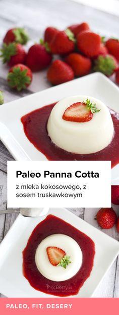 Paleo Panna Cotta z sosem truskawkowym to idealny deser. Tutaj znajdziesz prosty przepis na ten pyszny przysmak!