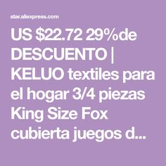 US $22.72 29%de DESCUENTO | KELUO textiles para el hogar 3/4 piezas King Size Fox cubierta juegos de cama edredón almohada plana shee Dropshipping Textiles, King Size, Tela, Quilt Pillow, Beds, Games, Home, Fabrics, Textile Art
