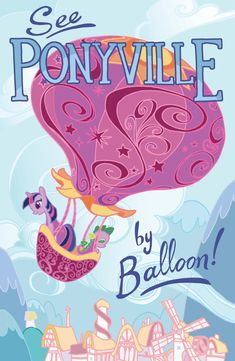 All Around Equestria: Ponyville - Poster by Casey Robin Mlp, Fluttershy, Princesa Twilight Sparkle, Little Poni, My Little Pony Party, My Little Pony Friendship, Rainbow Dash, Vintage Travel Posters, Cute Illustration