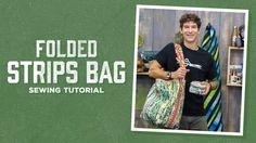 Make a Folded Strips Bag with Rob