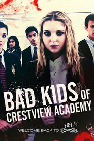 Bad Kids of Crestview Academy (2017) Watch Online Free