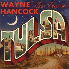 "Wayne Hancock ""Tulsa"""