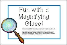 Fun with a Magnifying Glass