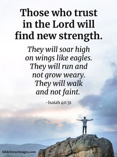 Those who trust in the Lord will find new strength. Best Bible Verses, Bible Scriptures, Bible Art, Intj, Sunday Quotes Funny, Isaiah 40 31, Bible Translations, Inspirational Bible Quotes, Bible Qoutes