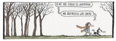 ideas liniers macanudo fellini invierno enriqueta enriqueta y fellini Enriquetay fellini macanudodeliniers Some Good Quotes, Best Quotes, Nice Quotes, Tumblr, Good Notes, Humor Grafico, All You Need Is Love, Story Of My Life, Vintage Children