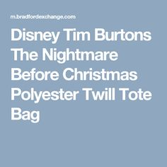 Disney Tim Burtons The Nightmare Before Christmas Polyester Twill Tote Bag