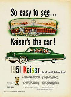 "1951 Kaiser Ad ""So easy to see...Kaiser's the car!"""