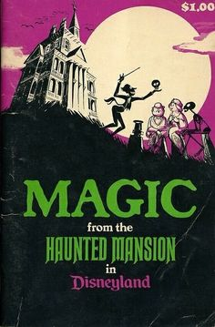 """""""Magic from the Haunted Mansion in Disneyland"""" is a fun little book presenting basic table-magic and card tricks for kids. Disney Love, Disney Magic, Disney Art, Disney Pixar, Disney Stuff, Walt Disney, Disney Theme, Disney Villains, Disney Halloween"""