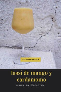 Lassi de mango y cardamomo vegano #vegan #lassi #smoothie #milkshake #drink #food #culture #india #pakistan #travel #lifestyle #spanish #spain