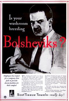Is your washroom breeding Bolsheviks? (Click thru for more awesome anti-communist propaganda posters.)