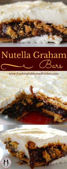 Graham Cracker Nutella Dream Bars! OMG This Easy Dessert Recipe is Amazing! CLICK for Recipe: http://www.cookinginmamaskitchen.com/graham-cracker-nutella-delight/