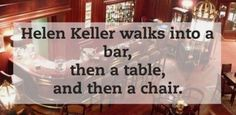 "A twist on the old ""walks into a bar"" joke."