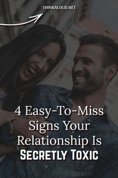 Sometimes, you don't seem to notice that your relationship is toxic. You believe that you and your partner may be experiencing some obstacles or that the two of you simply have different personalities which make you deal with issues in different ways.