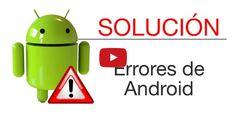 #Móviles #android Cómo solucionar los errores más típicos en android